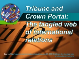 Tribune and Crown Portal: The tangled web of international