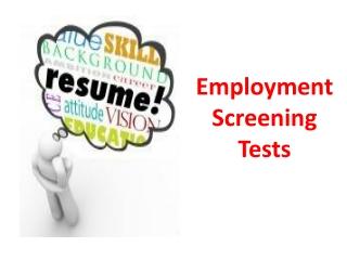 Employment Screening Tests
