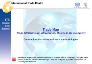 Trade Map Trade Statistics for International Business Development  General functionalities and basic methodologies