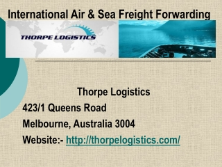 International Freight Forwarding Services in Melbourne, Aust