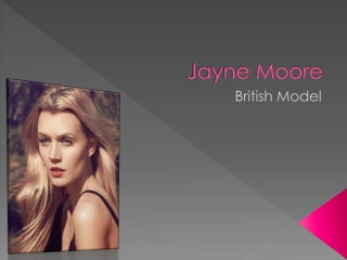 Jayne Moore British Model