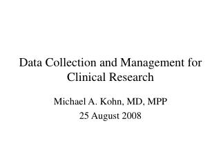 Data Collection and Management for Clinical Research