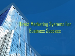 Direct Marketing Systems For Business Success