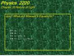 physics 2220 chapter 35 nature of light