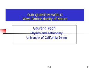 our quantum world wave particle duality of nature
