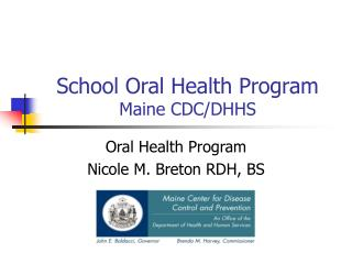 School Oral Health Program Maine CDC/DHHS