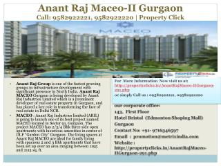 anant raj maceo ii sector -91 gurgaon,call: 9582922221, 9582