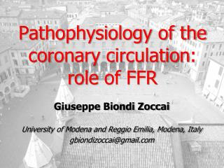 Pathophysiology of the coronary  circulation :  role  of FFR