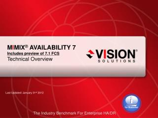 M I MIX ®  AVAILABILITY 7 Includes preview of 7.1 FCS Technical Overview