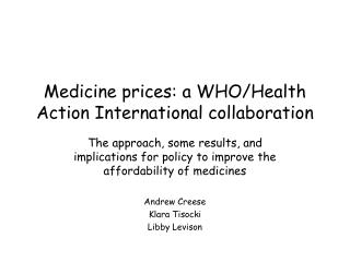 Medicine prices: a WHO/Health Action International collaboration
