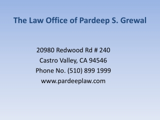 Family Based Immigration Lawyer ( Pardep S. Grewal)