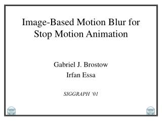 Image-Based Motion Blur for Stop Motion Animation