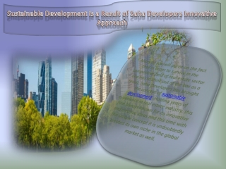 Sustainable Development is a Result of Saha Developers Innov
