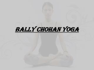 Bally Chohan Yoga in UK