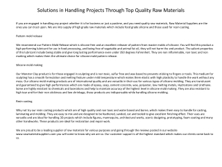 Solutions in Handling Projects Through Top Quality Raw Mater