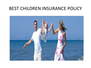 Best child Insurance policy