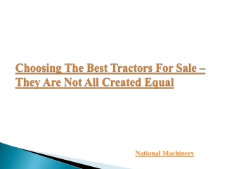 Choosing The Best Tractors For Sale – They Are Not All Creat