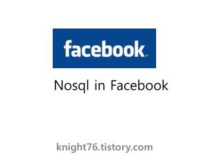 Nosql  in  Facebook