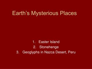 Earth's Mysterious Places