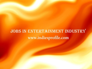 Jobs In Entertainment Industry