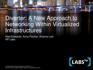 Diverter: A New Approach to Networking Within Virtualized Infrastructures