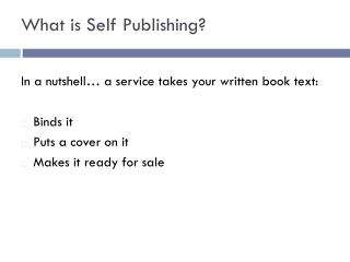 What is Self Publishing?