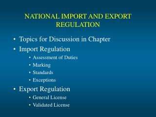 NATIONAL IMPORT AND EXPORT REGULATION