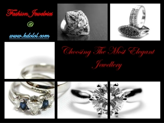 Choosing The Most Elegant Jewellery