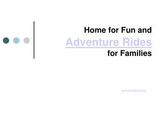 Home for Fun and Adventure Rides for Families