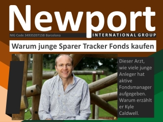 Newport International Group: Warum junge Sparer Tracker Fond