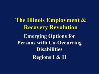 The Illinois Employment & Recovery Revolution