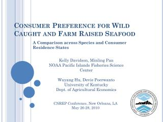 Consumer Preference for Wild Caught and Farm Raised Seafood