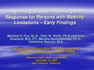 Improving Disaster Planning and Response for Persons with Mobility Limitations  –  Early Findings