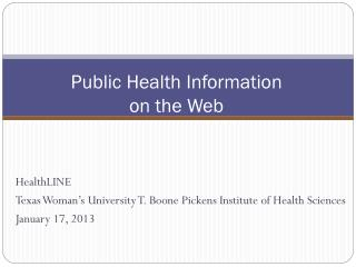 Public Health Information  on the Web