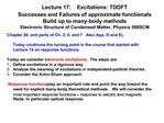 Lecture 17:   Excitations: TDDFT  Successes and Failures of approximate functionals Build up to many-body methods Electr