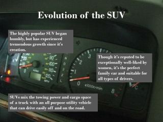Evolution of the SUV