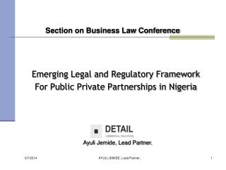 Emerging  Legal and Regulatory Framework For  Public Private Partnerships  in Nigeria