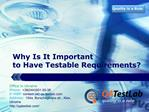Why Is It Important to Have Testable Requirements