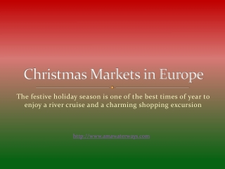 The Christmas markets in Europe