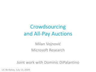 Crowdsourcing  and All-Pay Auctions