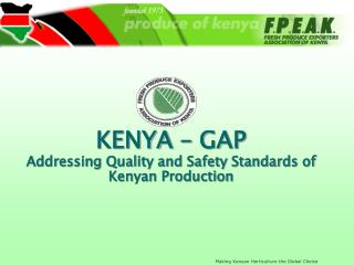 KENYA – GAP Addressing Quality and Safety Standards of Kenyan Production