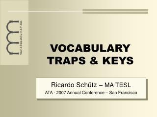 VOCABULARY TRAPS & KEYS