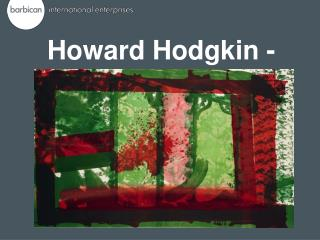 Howard Hodgkin - Prints