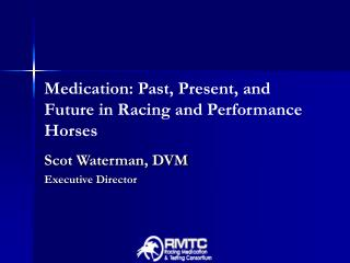 Medication: Past, Present, and Future in Racing and Performance Horses