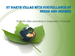 St Barth Villas With Surveillance Of Needs And Desires Happy