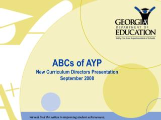 ABCs of AYP New Curriculum Directors Presentation September 2008