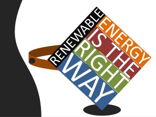 Renewable energy is the right way