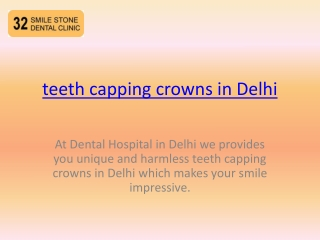 teeth capping crowns in Delhi