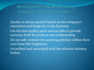 What Separates the Best Painting  Companies Perth From Other