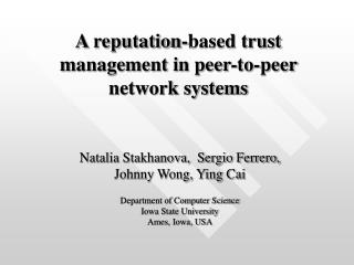 A reputation-based trust management in peer-to-peer network systems